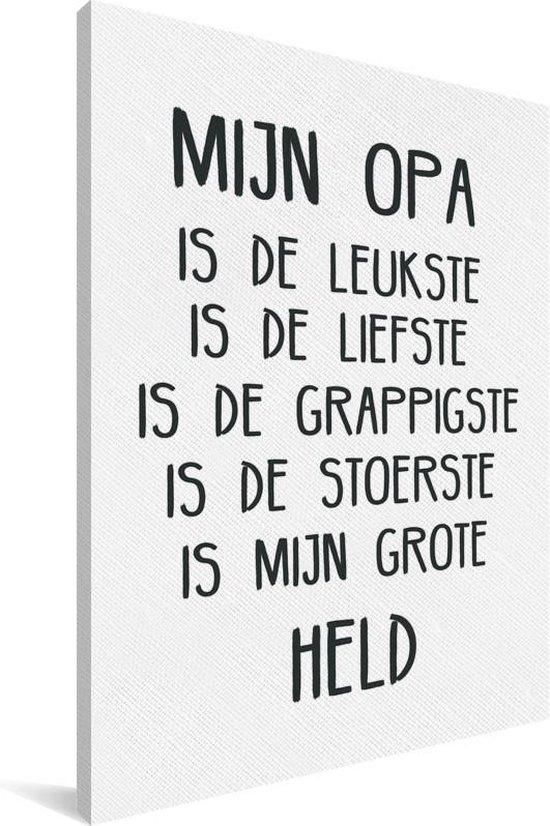 Ongebruikt bol.com | Cadeau voor opa met lieve tekst - Mijn opa Canvas 20x30 cm HD-59
