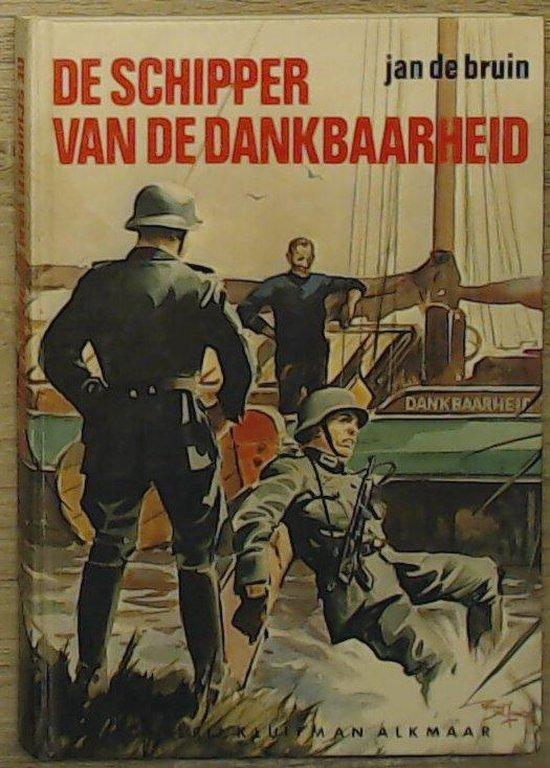 SCHIPPER VAN DE DANKBAARHEID - Reint de Jonge |