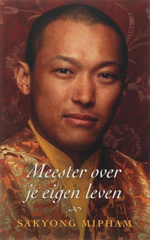 Meester over je eigen leven - Sakyong Mipham | Fthsonline.com