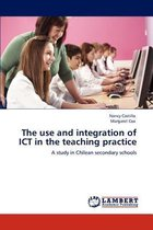 The Use and Integration of Ict in the Teaching Practice