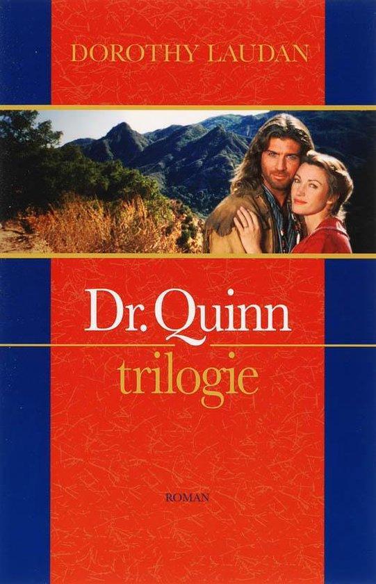 Dr. Quinn trilogie / 1-3 - Dorothy Laudan |
