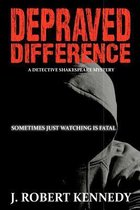 Depraved Difference