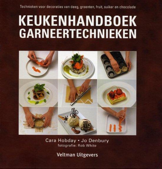 Keukenhandboek garneertechnieken. Technieken voor decoraties van deeg, groenten, fruit en chocolade - Vitataal |