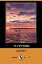 The Far Horizon (Dodo Press)