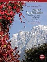 Schumann - Concerto in a Minor, Op. 54