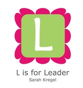 L is for Leader
