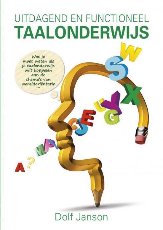 Uitdagend en functioneel taalonderwijs - Dolf Janson |