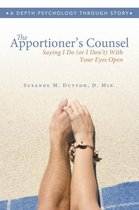 The Apportioner's Counsel - Saying I Do (or I Don't) with Your Eyes Open