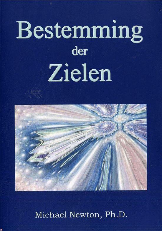 Bestemming Der Zielen - Michael Newton   Fthsonline.com