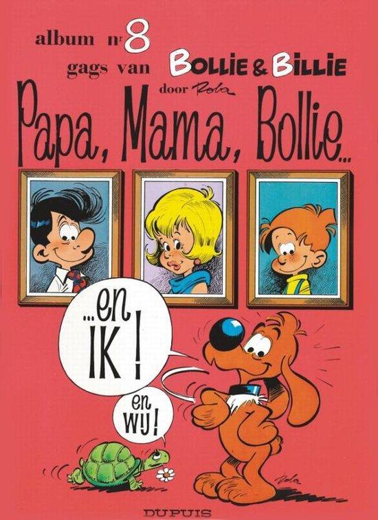 Bollie en billie 08. papa, mama, bollie... en ik! - Jean Roba |