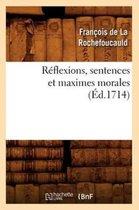 R flexions, Sentences Et Maximes Morales ( d.1714)