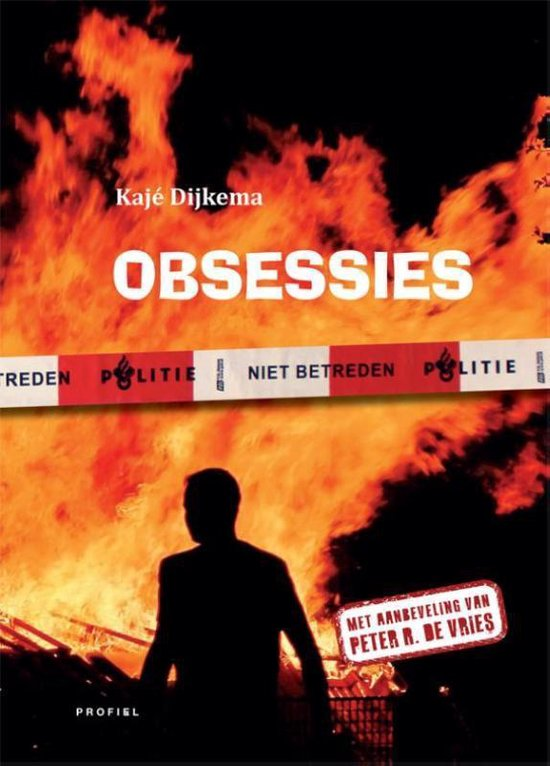 Obsessies - Kajé Dijkema |