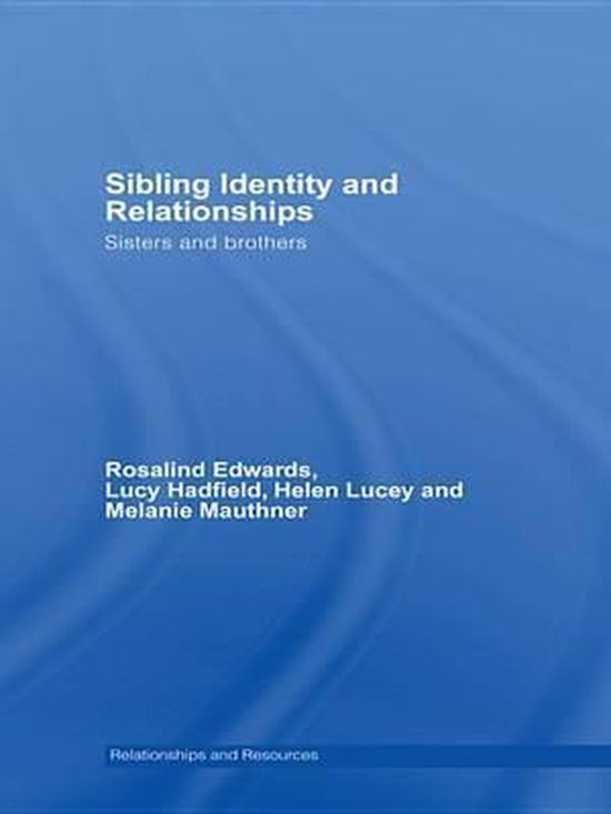 Sibling Identity and Relationships