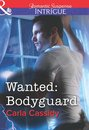 Omslag Wanted: Bodyguard (Mills & Boon Intrigue)