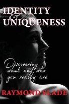 Identity and Uniqueness