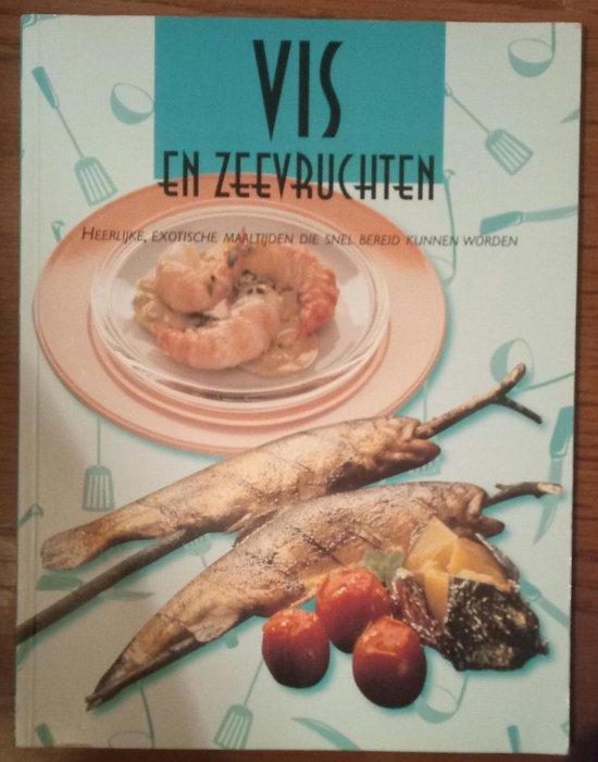 Vis En Zeevruchten - Auteur Onbekend |
