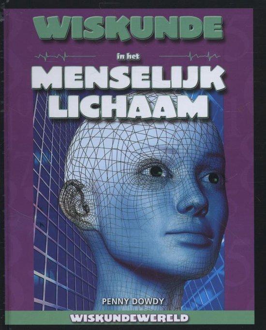Wiskundewereld - Wiskunde in het menselijk lichaam - Penny Dowdy   Readingchampions.org.uk
