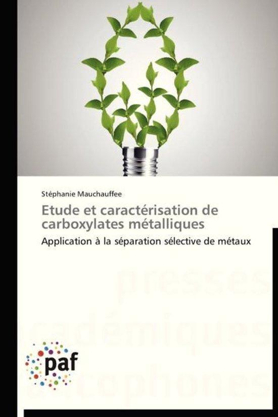 Etude Et Caract�risation de Carboxylates M�talliques