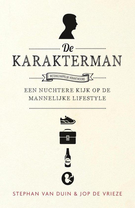 De karakterman - Stephan van Duin |