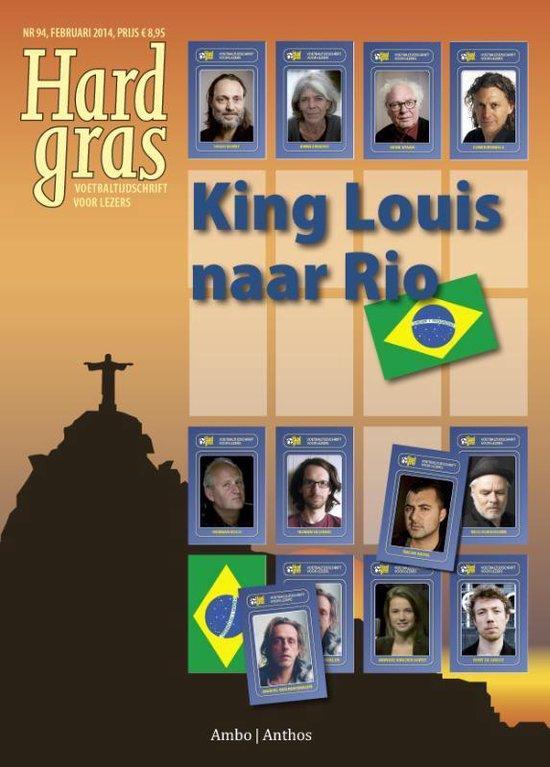 Hard gras 94 - King Louis naar Rio - Hugo Borst |