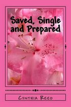 Saved, Single and Prepared