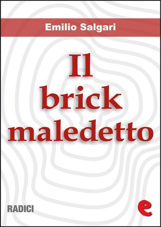 Il Brick Maledetto