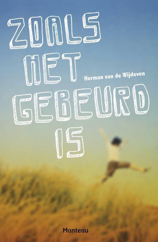 Zoals het gebeurd is - Herman Van De Wijdeven | Fthsonline.com