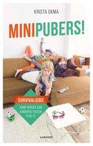 Minipubers!