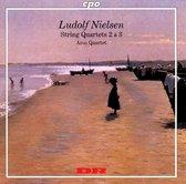 Ludolf Nielsen: String Quartets Nos. 2 & 3