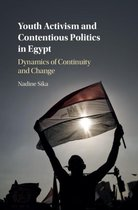 Boek cover Youth Activism and Contentious Politics in Egypt van Nadine Sika