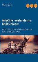 Migrane - mehr als nur Kopfschmerz