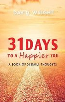 31 Days to a Happier You