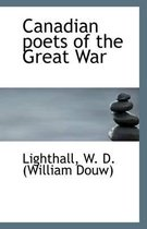 Canadian Poets of the Great War