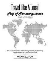 Travel Like a Local - Map of Pematangsiantar (Black and White Edition)