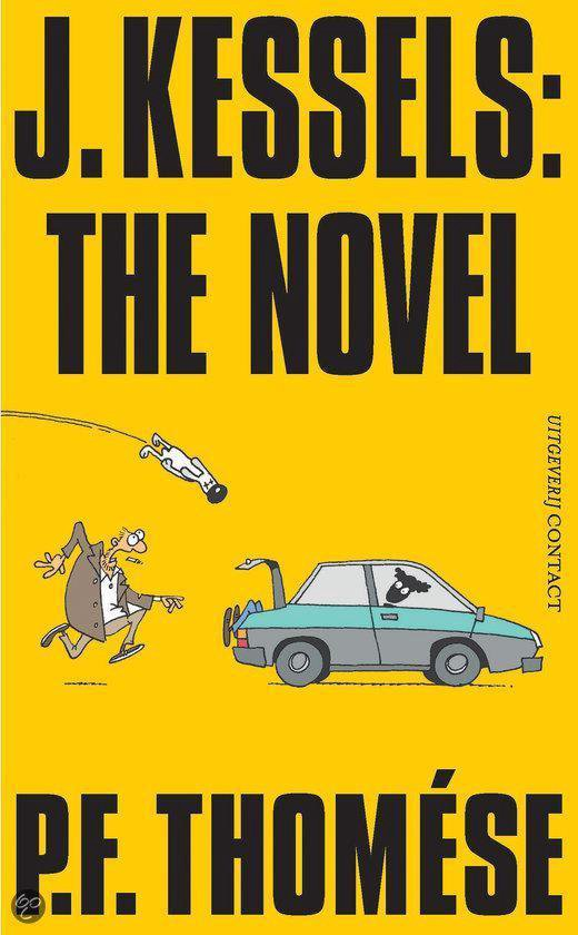 J. Kessels: The Novel - P.F. Thomése pdf epub