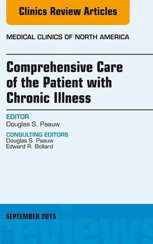 Comprehensive Care of the Patient with Chronic Illness, An Issue of Medical Clinics of North America, E-Book