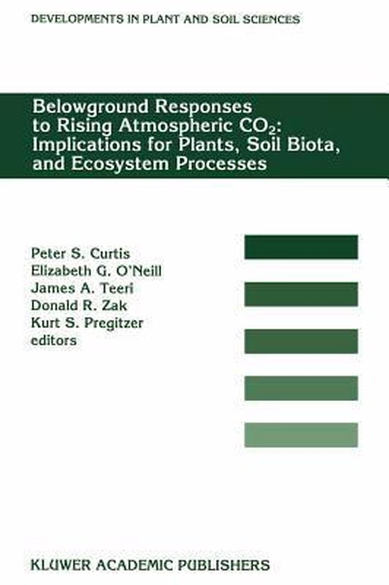 Boek cover Belowground Responses to Rising Atmospheric CO2 van Peter Smith Curtis (Hardcover)
