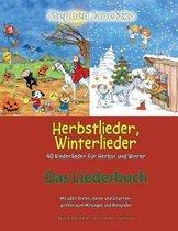 Herbstlieder, Winterlieder - 40 Kinderlieder F r Herbst Und Winter