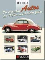 Die deutschen Autos der 1950er und 1960er Jahre