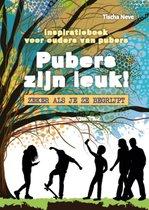 Boek cover Pubers zijn leuk! Zeker als je ze begrijpt van Tischa Neve (Hardcover)