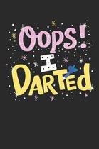 Oops! I Darted