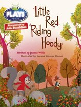 Bug Club Guided Julia Donaldson Plays Year 2 Orange Little Red Riding Hood