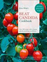 Erica White's Beat Candida Cookbook