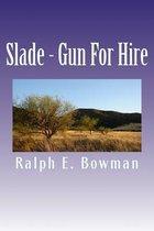 Slade - Gun for Hire