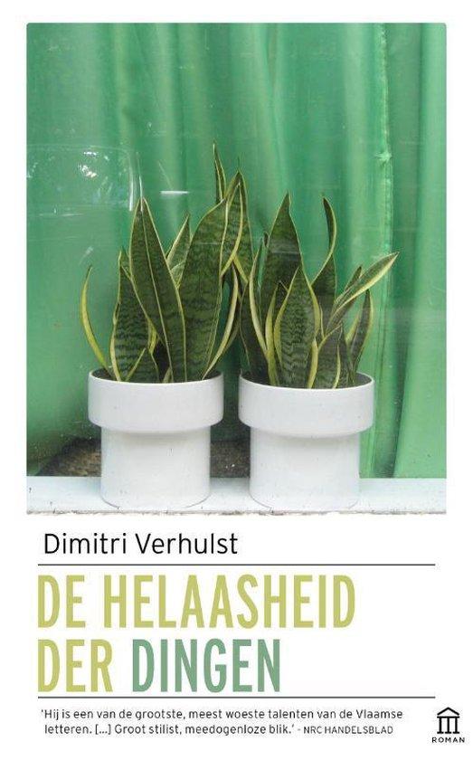De helaasheid der dingen - Dimitri Verhulst |