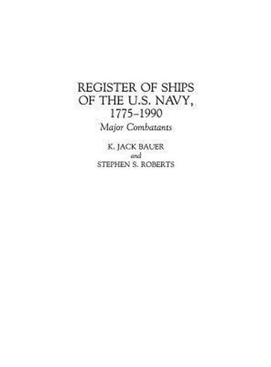 Register of Ships of the U.S. Navy, 1775-1990: Major Combatants