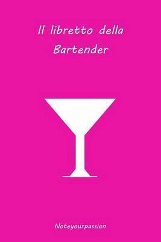Il Libretto della Bartender