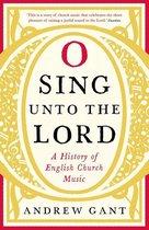 O Sing unto the Lord