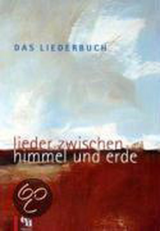 Das Liederbuch - Lieder zwischen Himmel und Erde
