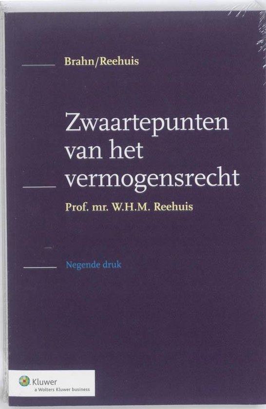 Zwaartepunten van het vermogensrecht - W.H.M. Reehuis pdf epub